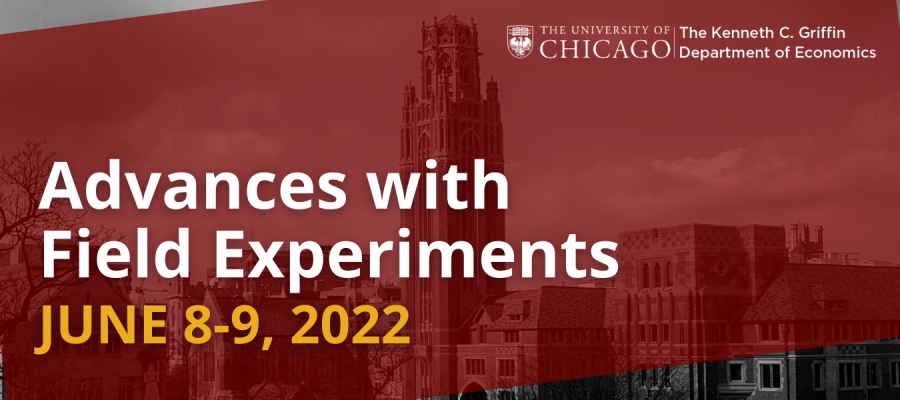 Advances with Field Experiments June 8-9 2022