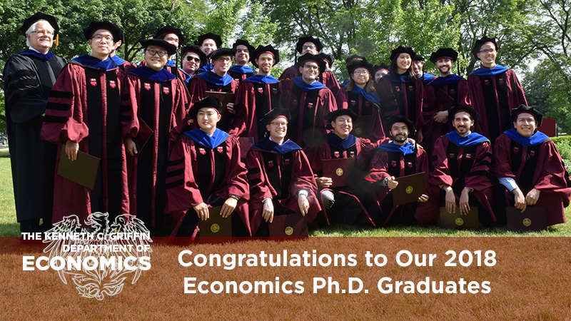 2018 kenneth C. Griffin Economics PhD Graduates
